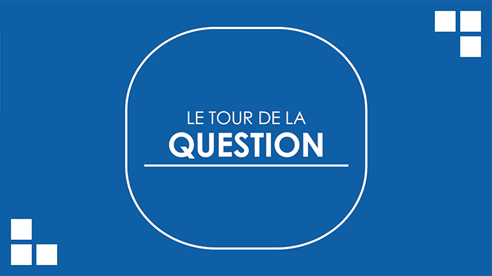 NOUVEAU : Le Tour de la Question #1